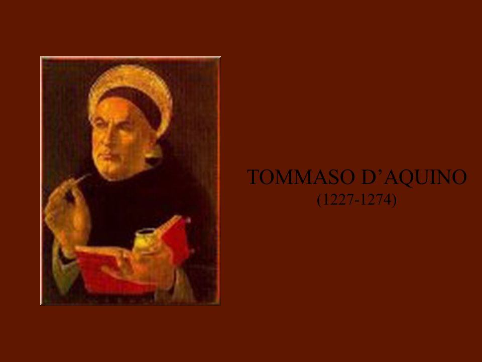TOMMASO D'AQUINO (1227-1274)