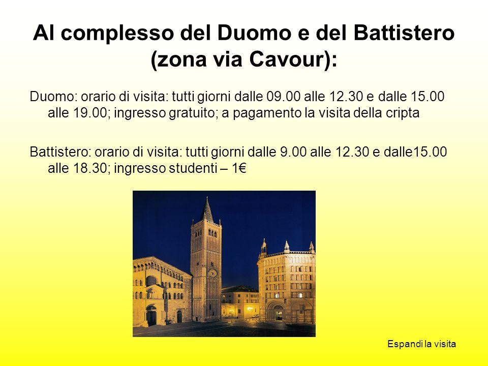 Al complesso del Duomo e del Battistero (zona via Cavour):