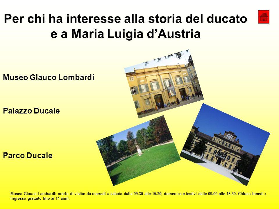 Per chi ha interesse alla storia del ducato e a Maria Luigia d'Austria