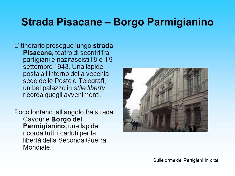 Strada Pisacane – Borgo Parmigianino