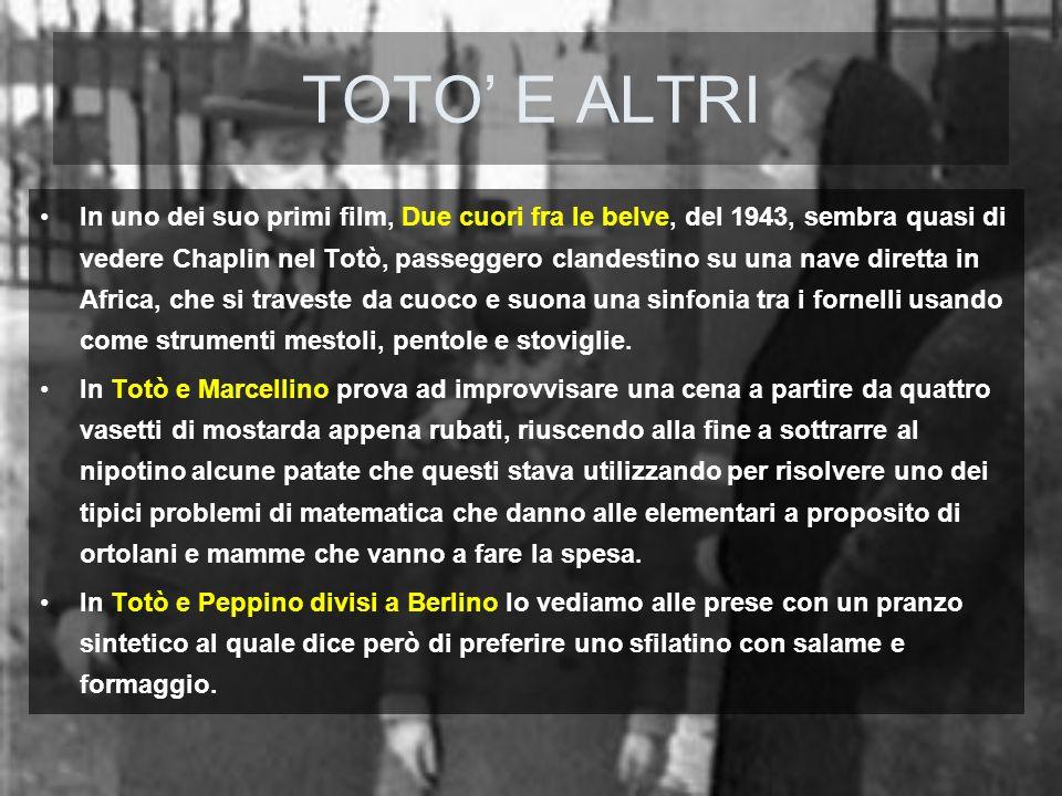 TOTO' E ALTRI
