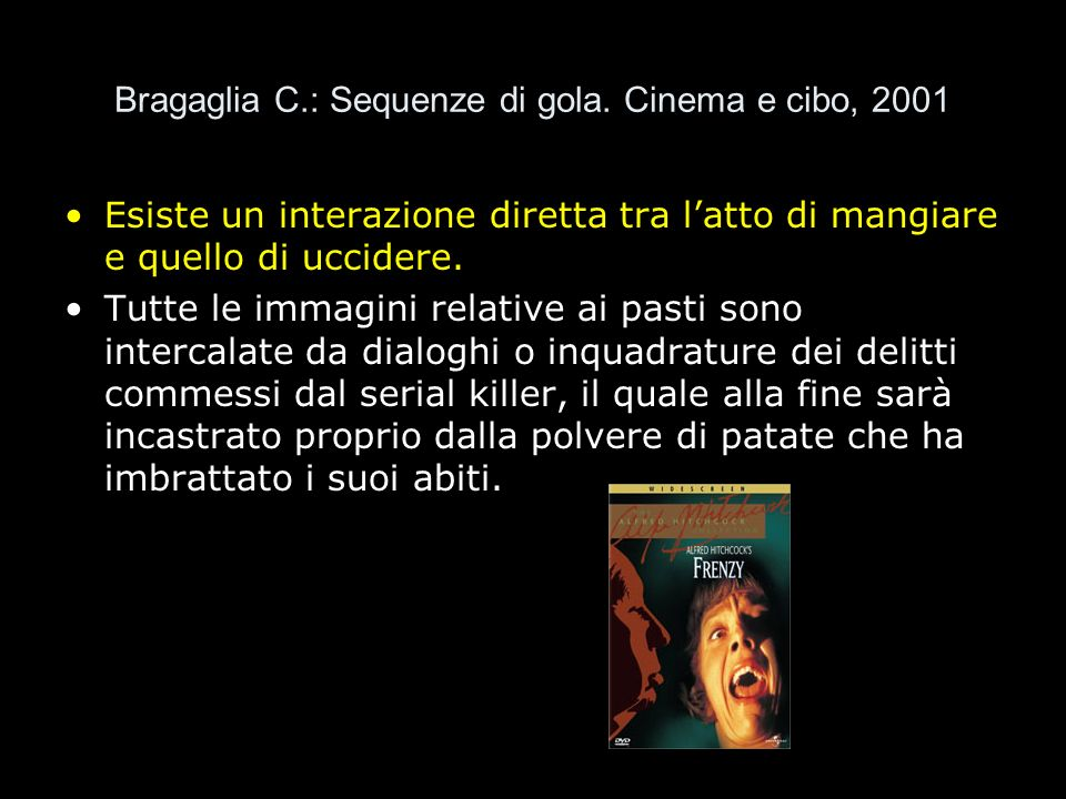 Bragaglia C.: Sequenze di gola. Cinema e cibo, 2001
