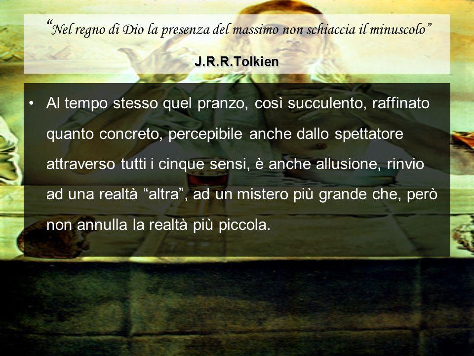 Nel regno di Dio la presenza del massimo non schiaccia il minuscolo J.R.R.Tolkien