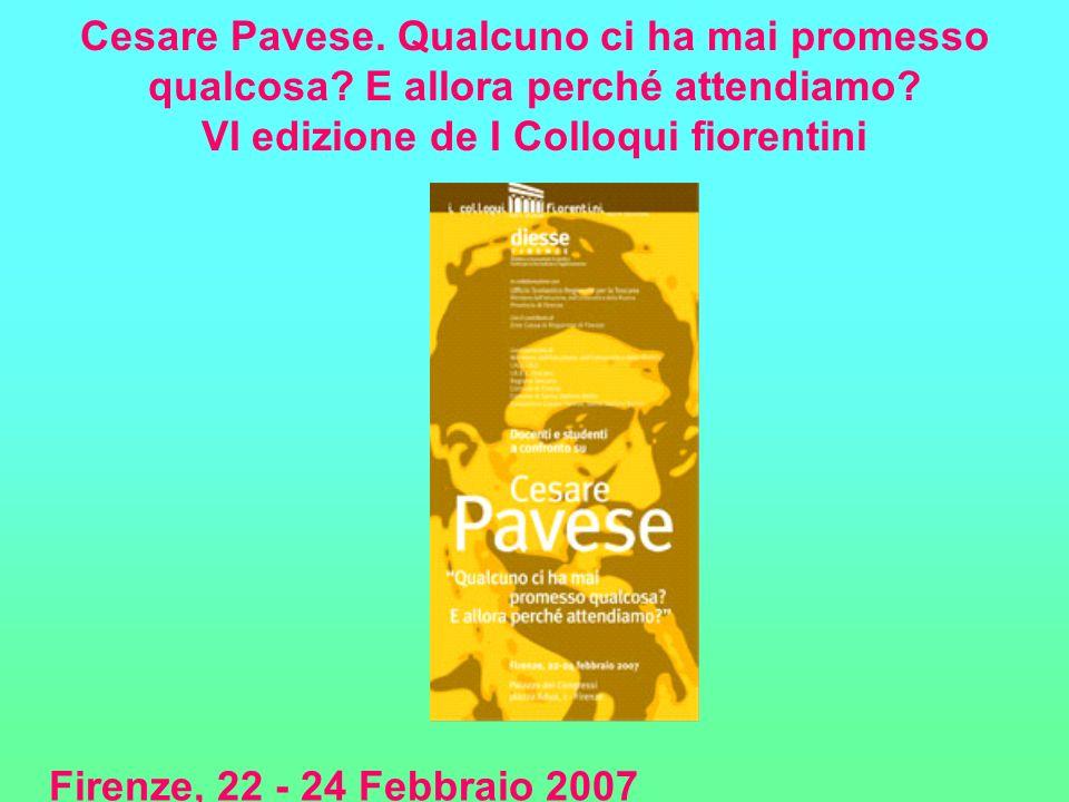 Cesare Pavese. Qualcuno ci ha mai promesso qualcosa
