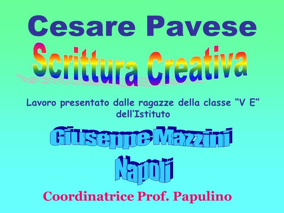 Cesare Pavese Coordinatrice Prof. Papulino