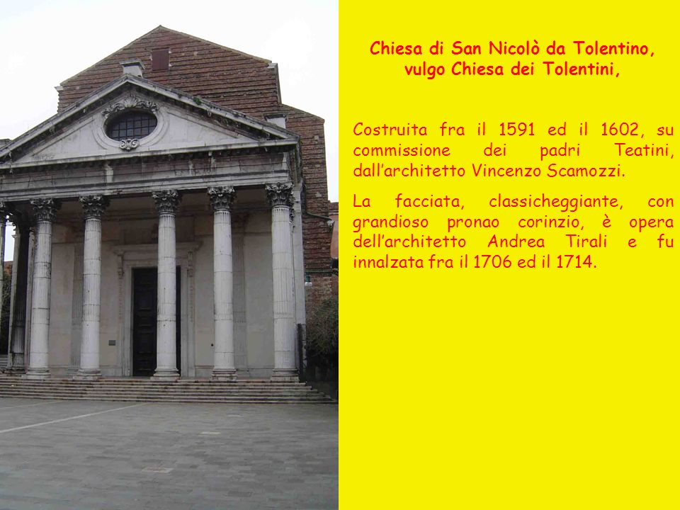 Chiesa di San Nicolò da Tolentino, vulgo Chiesa dei Tolentini,