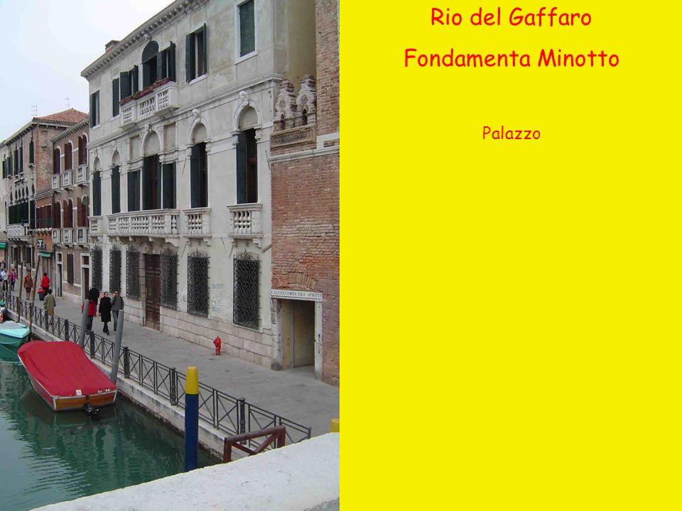 Rio del Gaffaro Fondamenta Minotto Palazzo