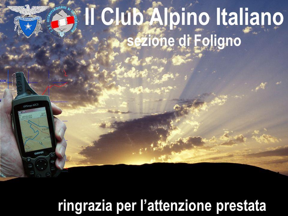 Il Club Alpino Italiano ringrazia per l'attenzione prestata