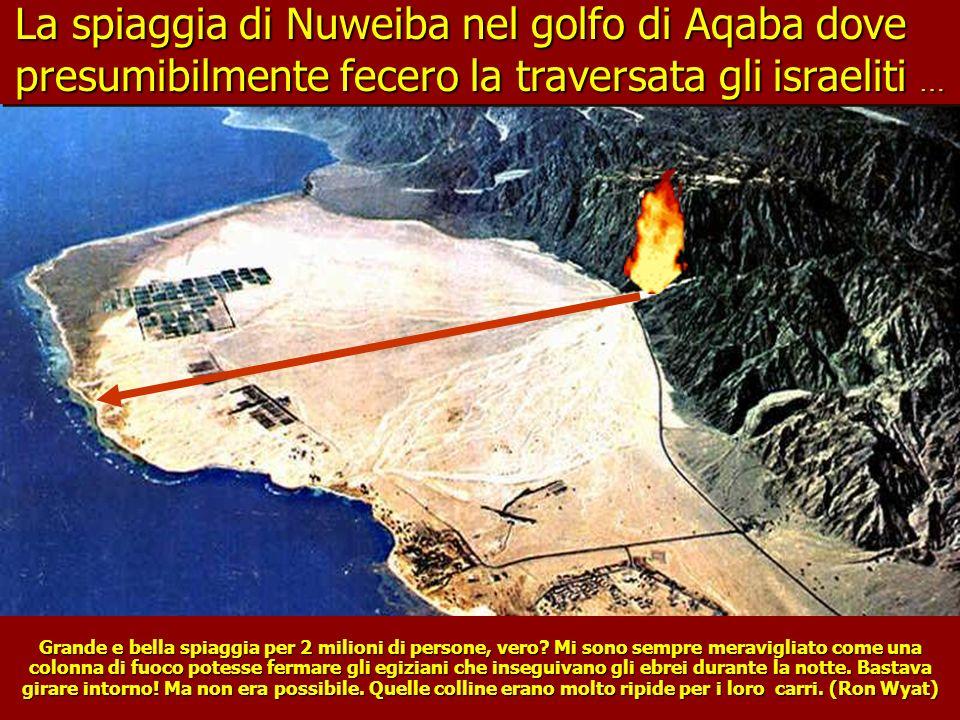La spiaggia di Nuweiba nel golfo di Aqaba dove presumibilmente fecero la traversata gli israeliti …