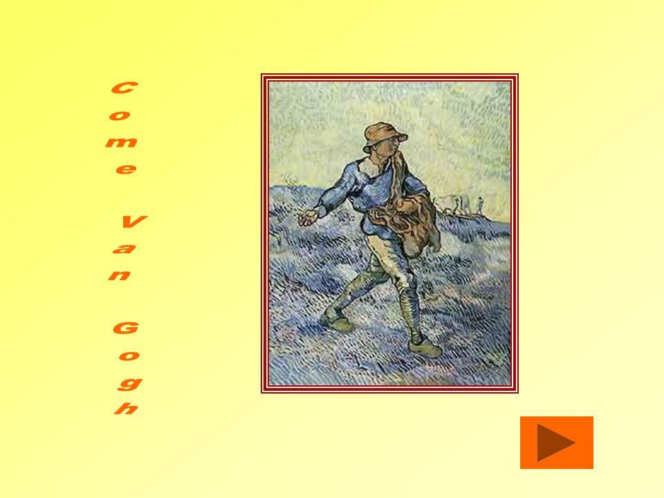 Come Van Gogh
