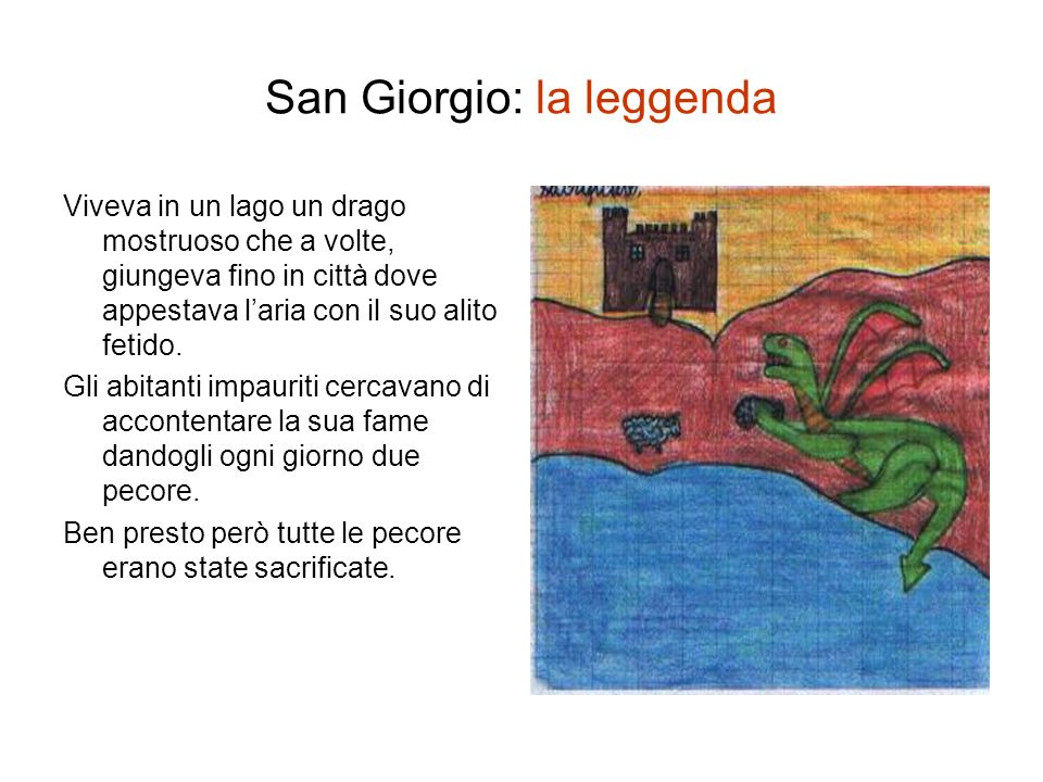 San Giorgio: la leggenda