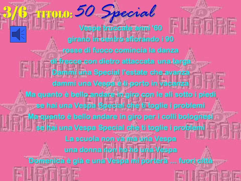 3/6 TITOLO: 50 Special Vespe truccate anni 60