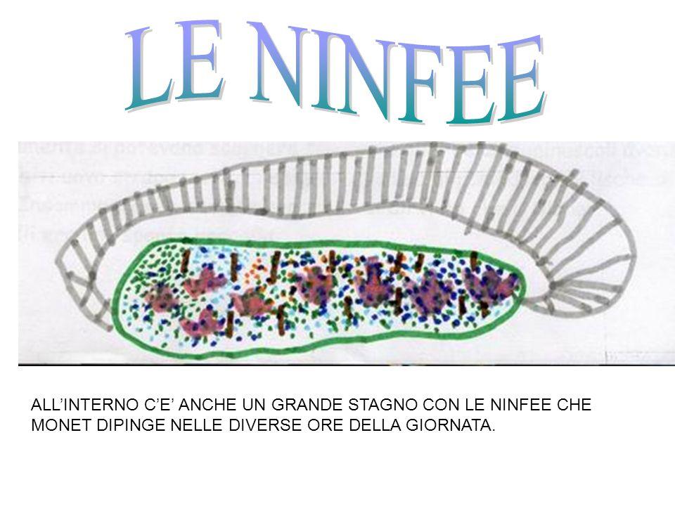 LE NINFEEALL'INTERNO C'E' ANCHE UN GRANDE STAGNO CON LE NINFEE CHE MONET DIPINGE NELLE DIVERSE ORE DELLA GIORNATA.