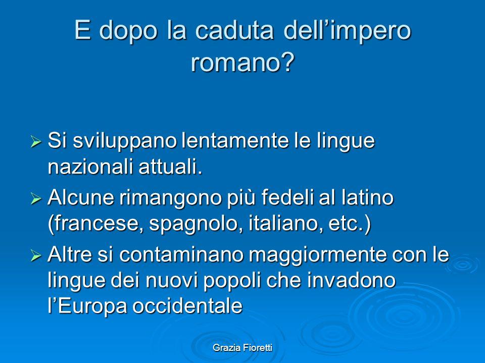 E dopo la caduta dell'impero romano