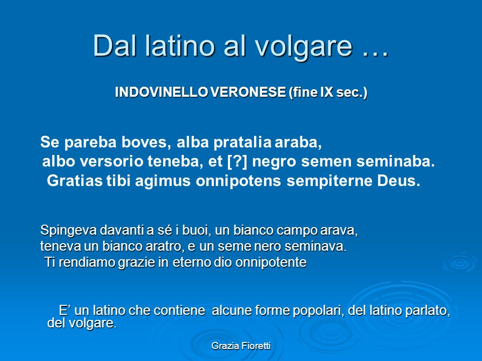 INDOVINELLO VERONESE (fine IX sec.)