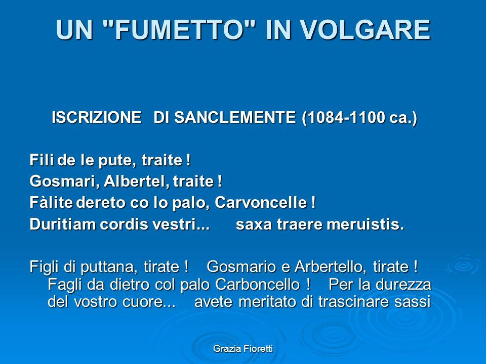UN FUMETTO IN VOLGARE ISCRIZIONE DI SANCLEMENTE (1084-1100 ca.)