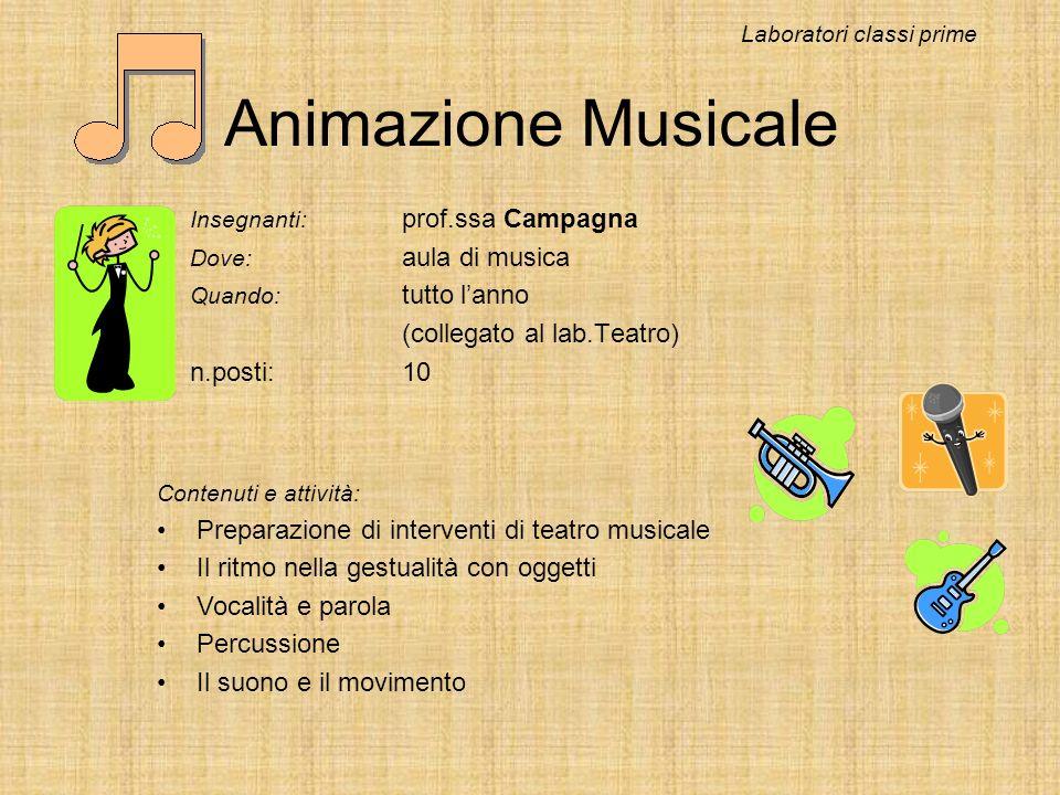 Animazione Musicale (collegato al lab.Teatro) n.posti: 10