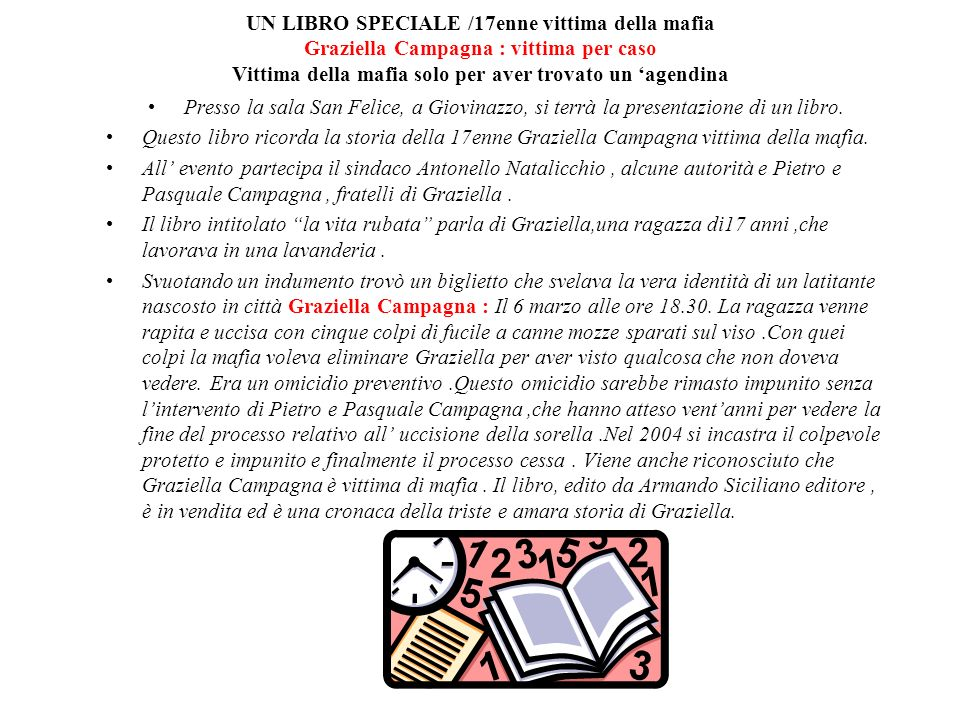UN LIBRO SPECIALE /17enne vittima della mafia Graziella Campagna : vittima per caso Vittima della mafia solo per aver trovato un 'agendina