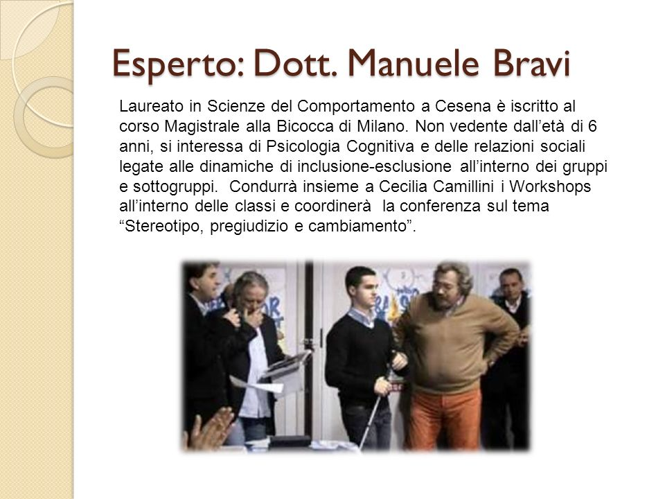 Esperto: Dott. Manuele Bravi