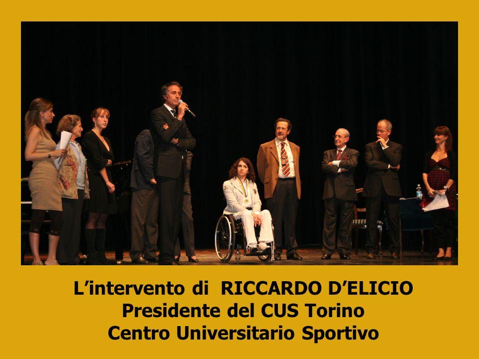 L'intervento di RICCARDO D'ELICIO Presidente del CUS Torino