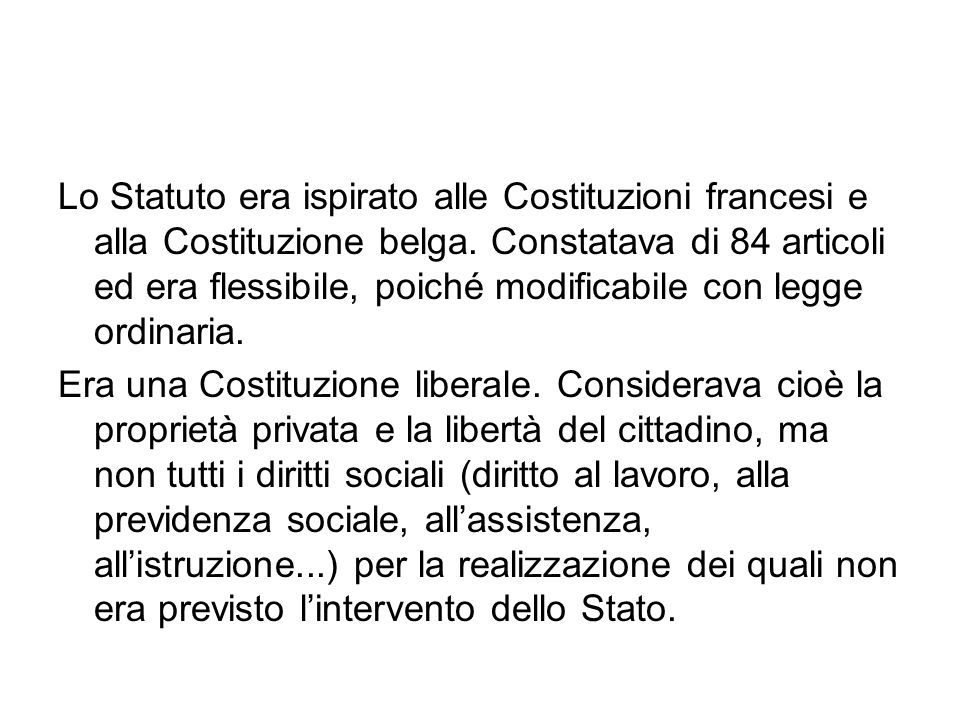 Lo Statuto era ispirato alle Costituzioni francesi e alla Costituzione belga. Constatava di 84 articoli ed era flessibile, poiché modificabile con legge ordinaria.