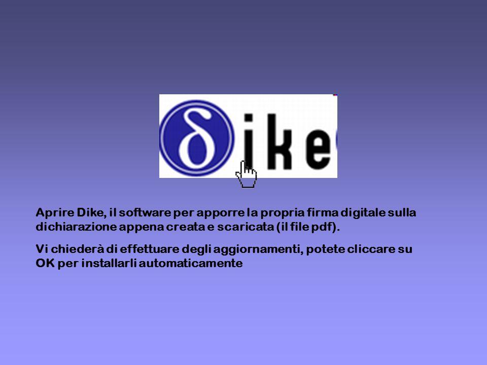 Aprire Dike, il software per apporre la propria firma digitale sulla dichiarazione appena creata e scaricata (il file pdf).