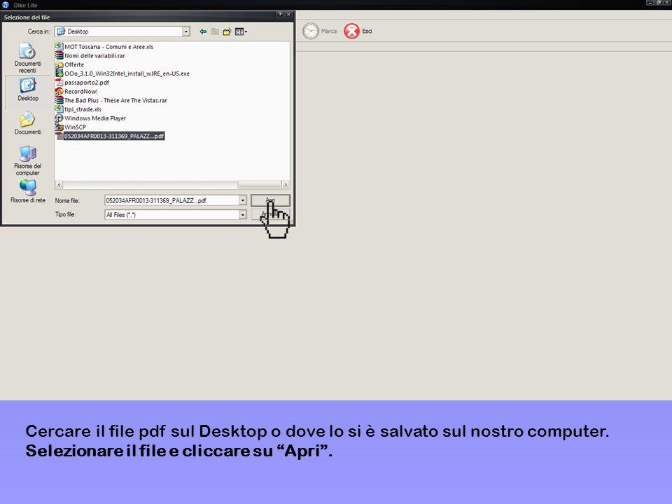Cercare il file pdf sul Desktop o dove lo si è salvato sul nostro computer.