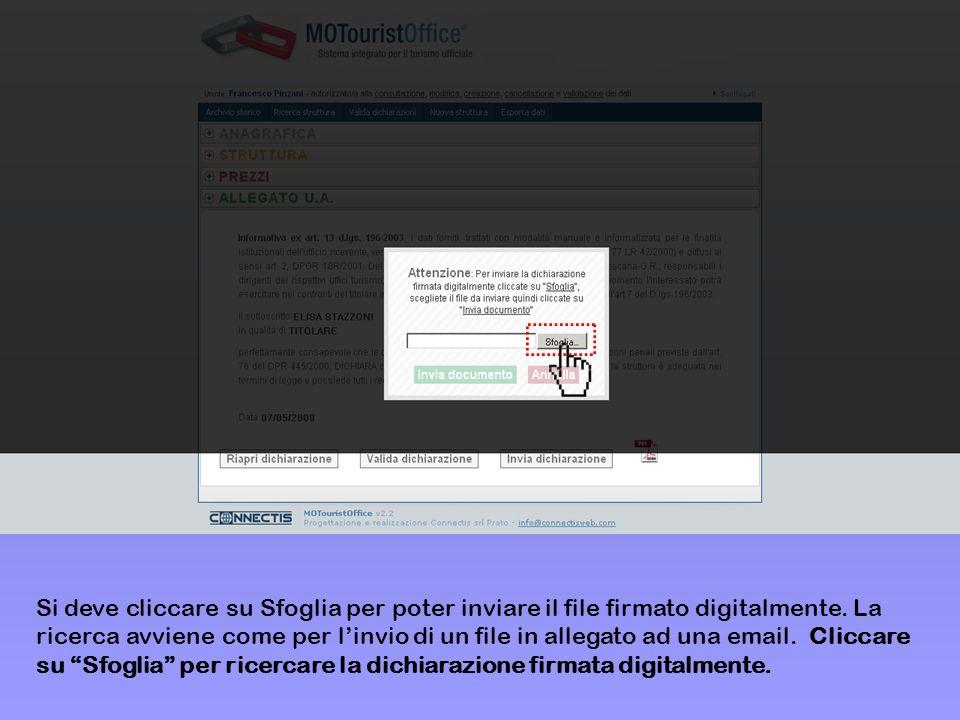 Si deve cliccare su Sfoglia per poter inviare il file firmato digitalmente.