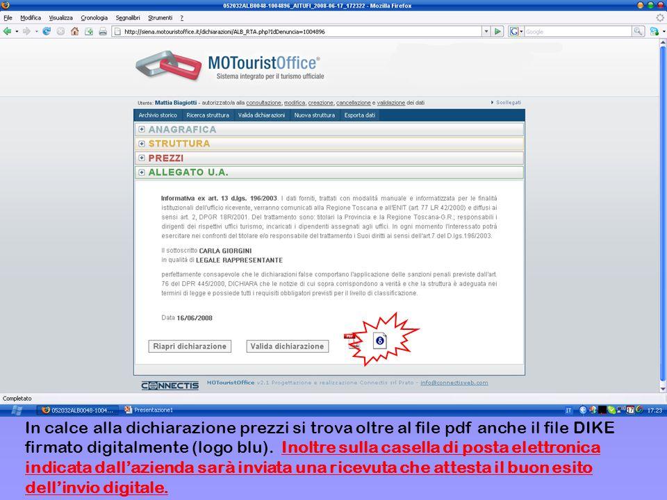 In calce alla dichiarazione prezzi si trova oltre al file pdf anche il file DIKE firmato digitalmente (logo blu).