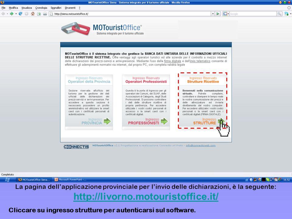 La pagina dell'applicazione provinciale per l'invio delle dichiarazioni, è la seguente: http://livorno.motouristoffice.it/