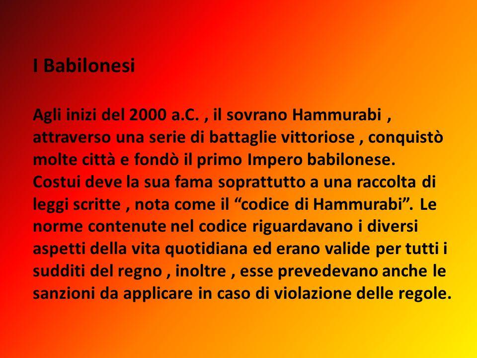 I Babilonesi Agli inizi del 2000 a. C