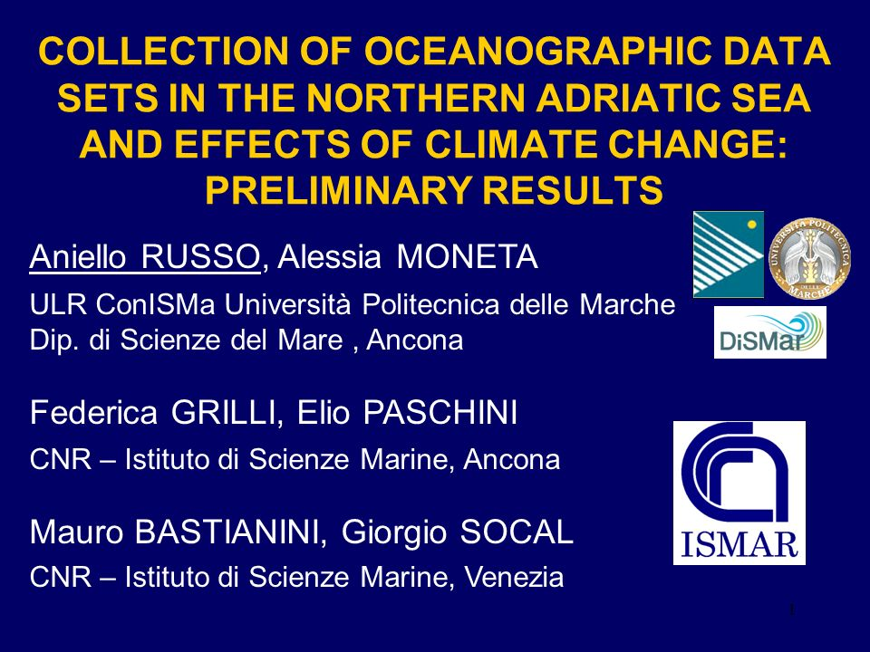 COLLECTION OF OCEANOGRAPHIC DATA SETS IN THE NORTHERN ADRIATIC SEA AND EFFECTS OF CLIMATE CHANGE: PRELIMINARY RESULTS