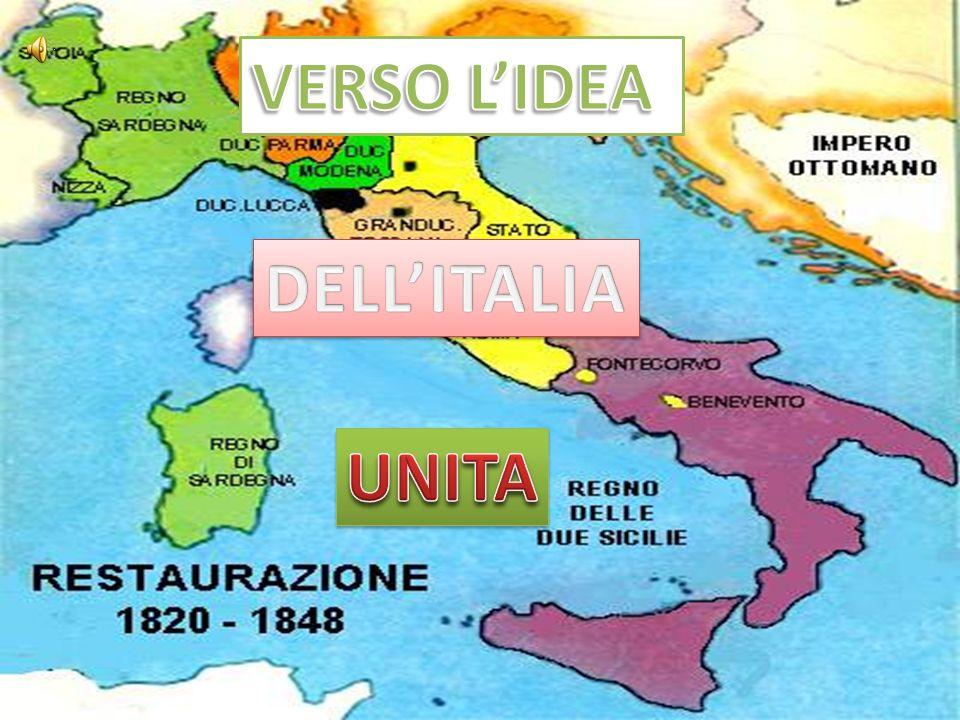 VERSO L'IDEA DELL'ITALIA UNITA