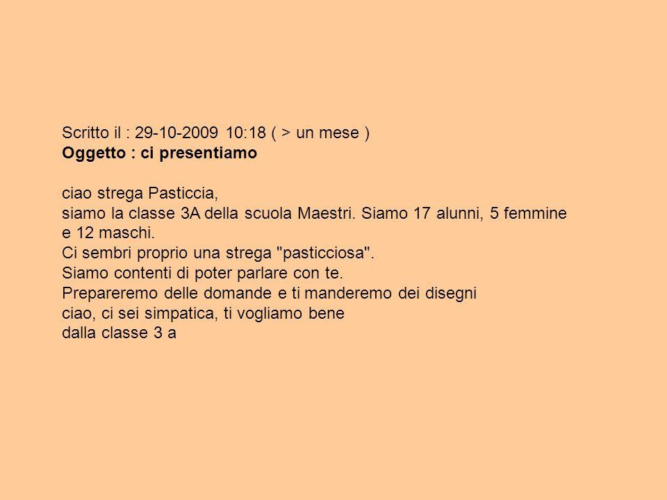 Scritto il : 29-10-2009 10:18 ( > un mese )