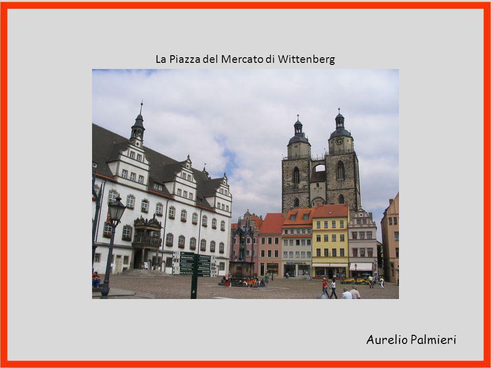 La Piazza del Mercato di Wittenberg