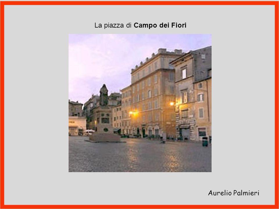 La piazza di Campo dei Fiori