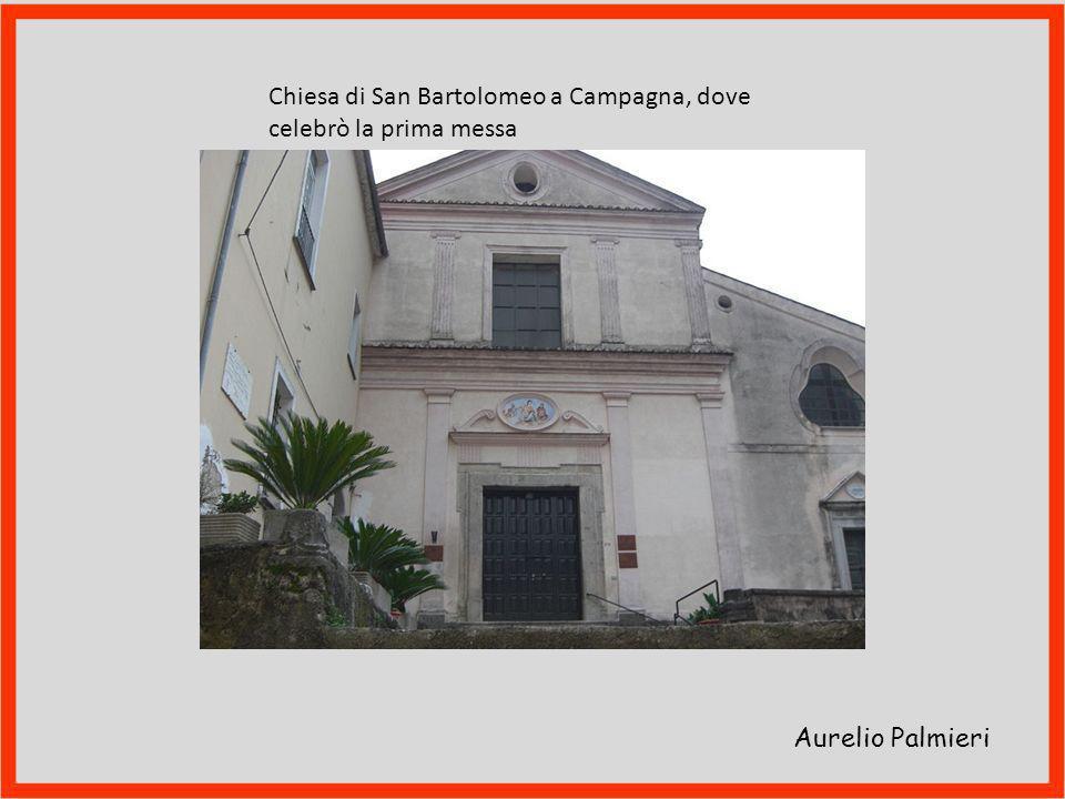 Chiesa di San Bartolomeo a Campagna, dove celebrò la prima messa