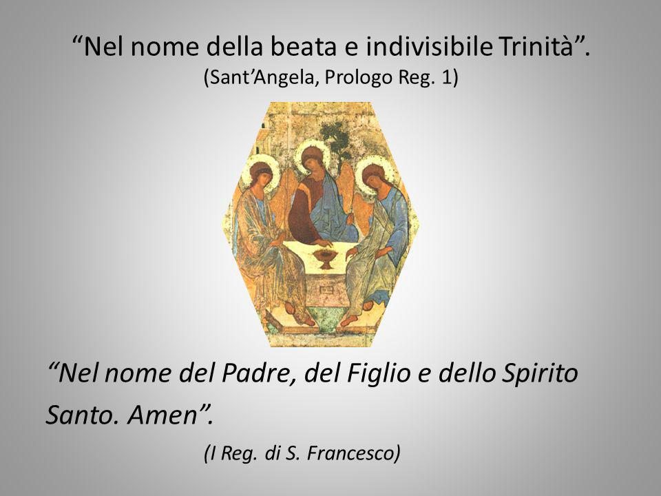 Nel nome della beata e indivisibile Trinità