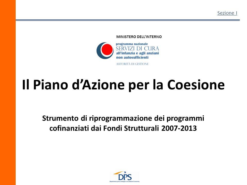 MINISTERO DELL'INTERNO Il Piano d'Azione per la Coesione