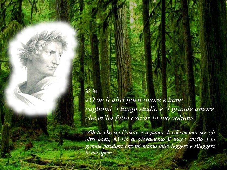 «O de li altri poeti onore e lume,