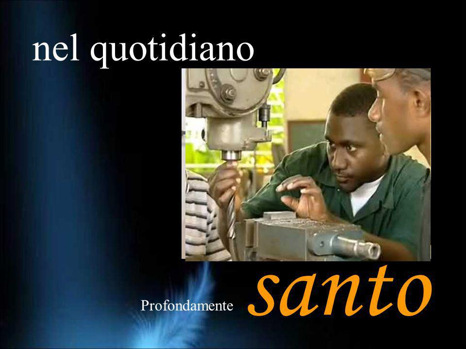 nel quotidiano santo Profondamente
