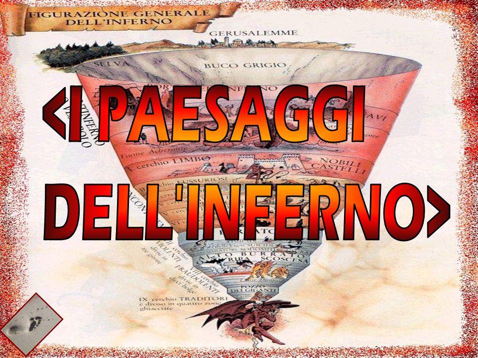 <I PAESAGGI DELL INFERNO>