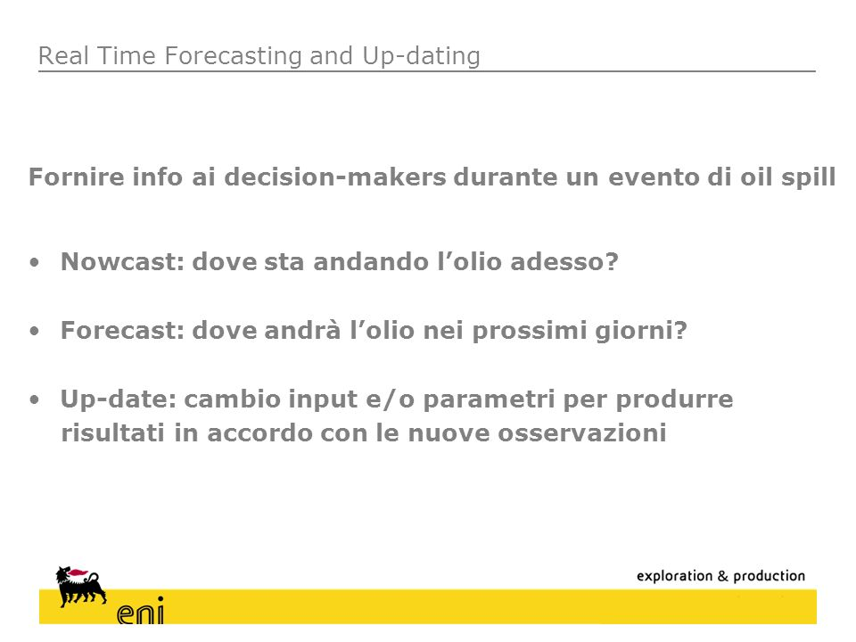 Real Time Forecasting and Up-dating