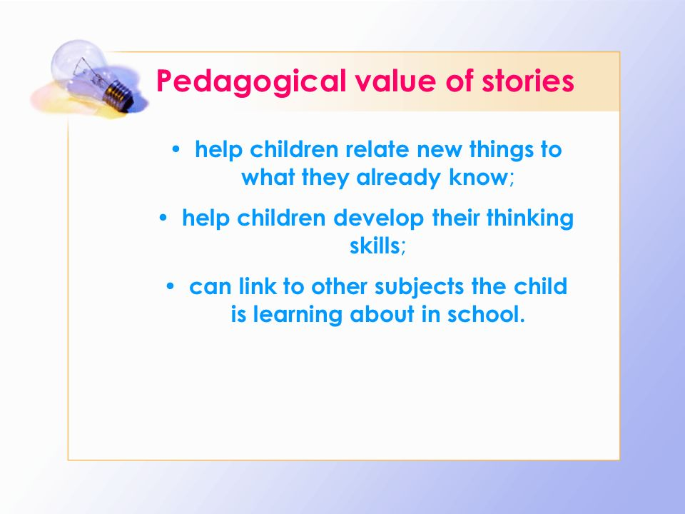 Pedagogical value of stories