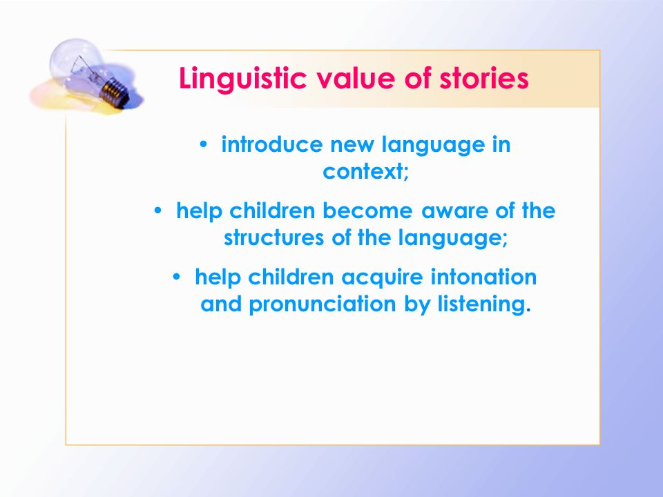 Linguistic value of stories
