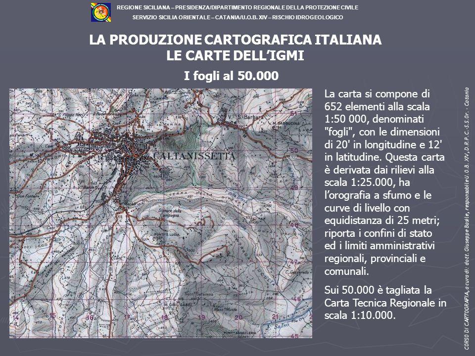 LA PRODUZIONE CARTOGRAFICA ITALIANA