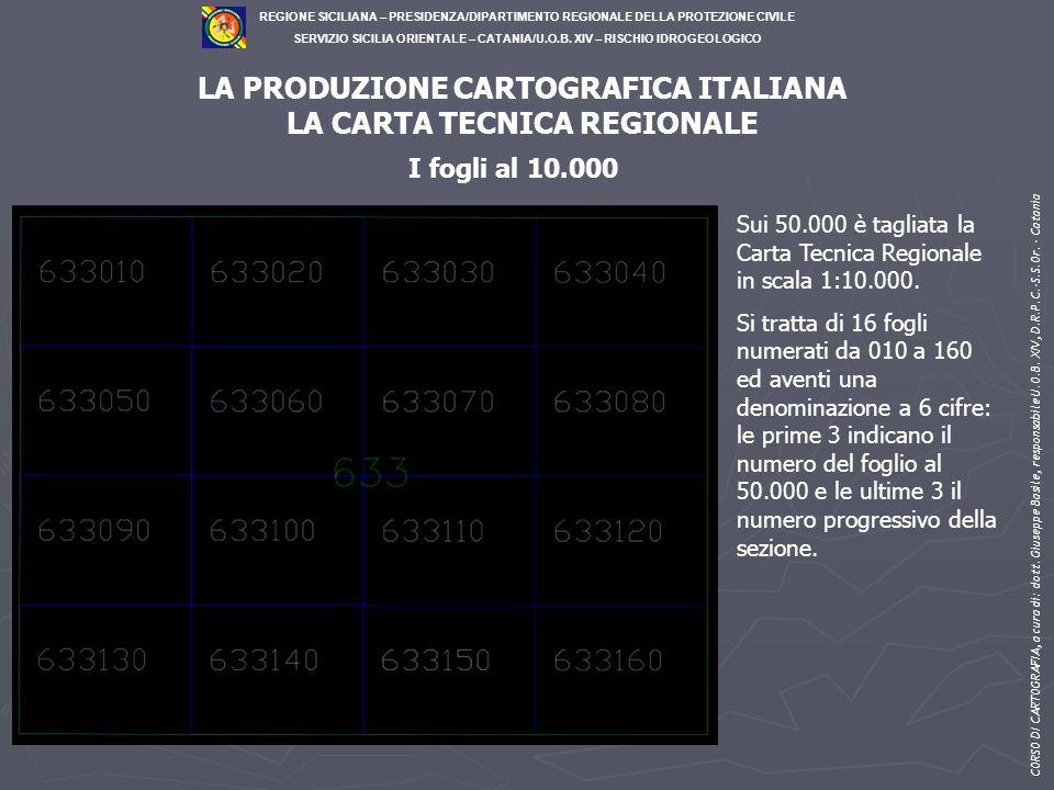 LA PRODUZIONE CARTOGRAFICA ITALIANA LA CARTA TECNICA REGIONALE