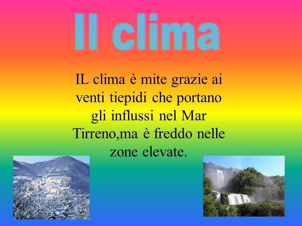 Il clima IL clima è mite grazie ai venti tiepidi che portano gli influssi nel Mar Tirreno,ma è freddo nelle zone elevate.