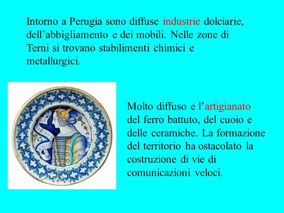 Intorno a Perugia sono diffuse industrie dolciarie, dell'abbigliamento e dei mobili. Nelle zone di Terni si trovano stabilimenti chimici e metallurgici.