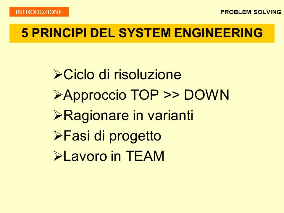 5 PRINCIPI DEL SYSTEM ENGINEERING